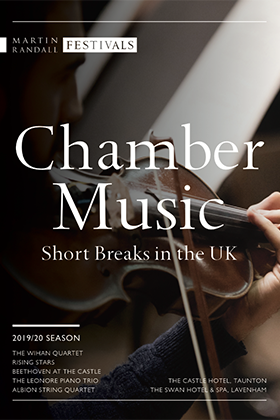 Chamber Music Short Breaks in the UK 2019/20