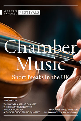Chamber Music Short Breaks in the UK 2021