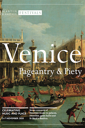 Venice Pageantry and Piety (2-7 November 2020)